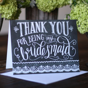 Bridesmaid Thank You Card – Chalkboard Calligraphy - wedding thank you gifts
