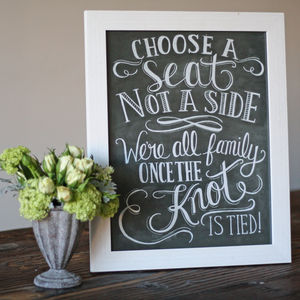 Choose A Seat Not A Side Wedding Ceremony Print - chalkboard styling