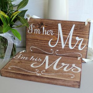 I'm Her Mr And I'm His Mrs Handmade Wedding Signs