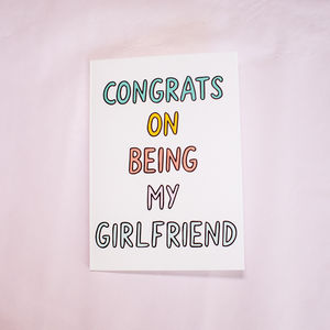 Congrats On Being My Girlfriend Card