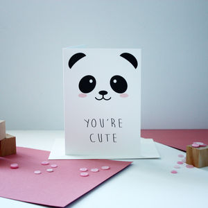 'You're Cute' Card - anniversary cards