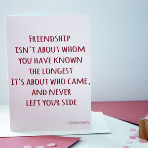 'Who Never Left' Friendship Card
