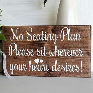 No Seating Plan Please Sit Wherever Wooden Wedding Sign - outdoor wedding signs