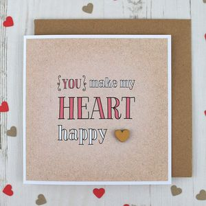 You Make My Heart Happy, Card