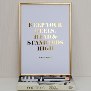 Foil 'Heels Head And Standards High' Quote Print
