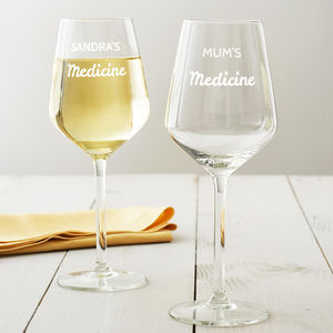 Personalised 'Medicine' Wine Glass - glassware