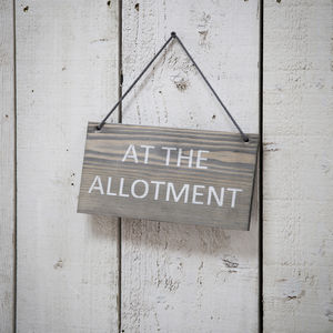 At The Allotment Handing Sign Wooden