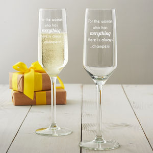 'For The Woman Who Has Everything' Champagne Flute - gifts for her