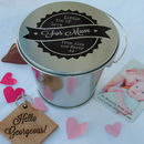 A Tin Of Love For Mum