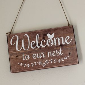 Welcome To Our Nest Handmade Wooden Sign