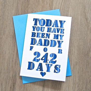 Personalised '…Days You've Been My Dad' Card