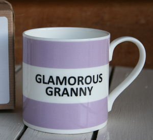 'Glamorous Granny' Fine Bone China Mug - gifts for grandmothers
