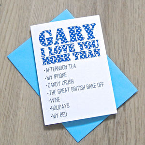 Personalised 'I Love You More Than…' Card