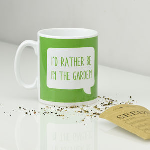 'I'd Rather Be In The Garden' Mug - mugs