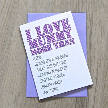 Personalised 'Love Mum More Than…' Card