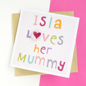 Mothers Day Card With Name And Heart Badge