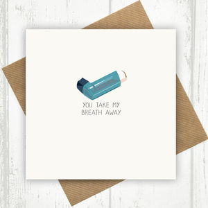 You Take My Breath Away Anniversary Card - wedding, engagement & anniversary cards