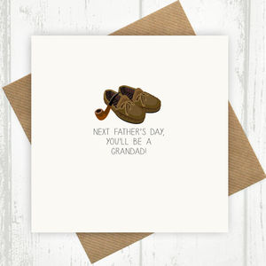 Next Father's Day You'll Be A Grandad Card - father's day cards