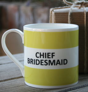 'Chief Bridesmaid' Mug