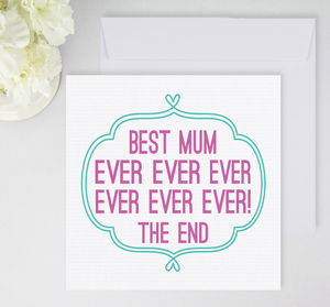 'Best Mum Ever' Card