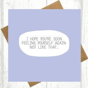 Hope You're Soon Feeling Yourself Get Well Soon Card - shop by category