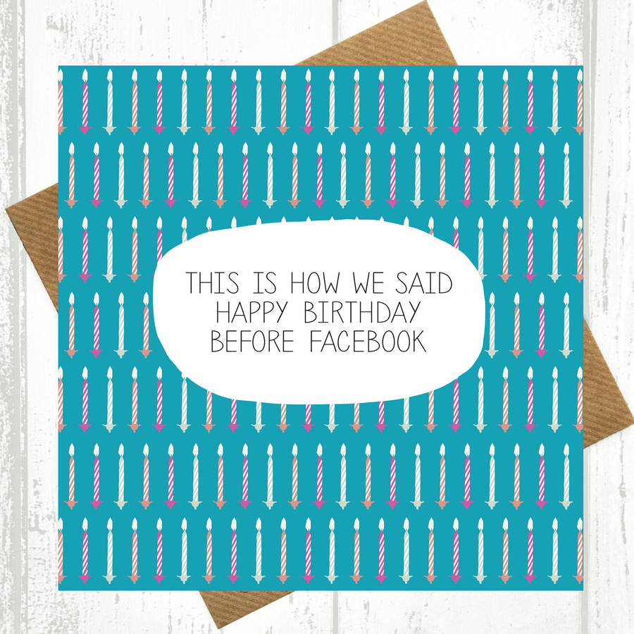 Funny birthday card happy birthday before facebook by paper plane funny birthday card happy birthday before facebook bookmarktalkfo Gallery