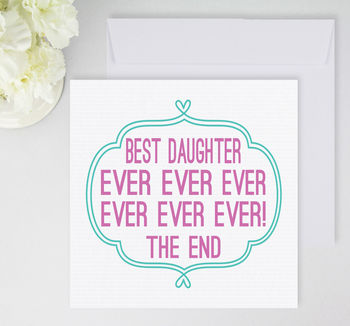 'Best Daughter Ever' Card