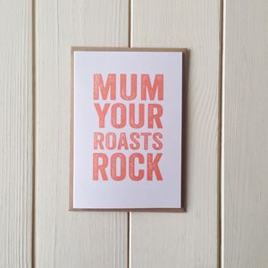 Mum Your Roasts Rock Greetings Card - mother's day cards