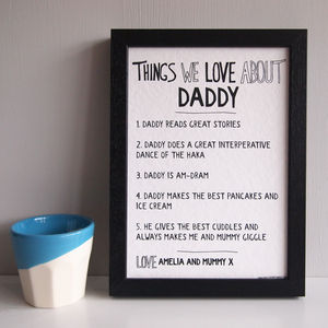 Personalised Things We Love About Dad Or Daddy Print - gifts for fathers