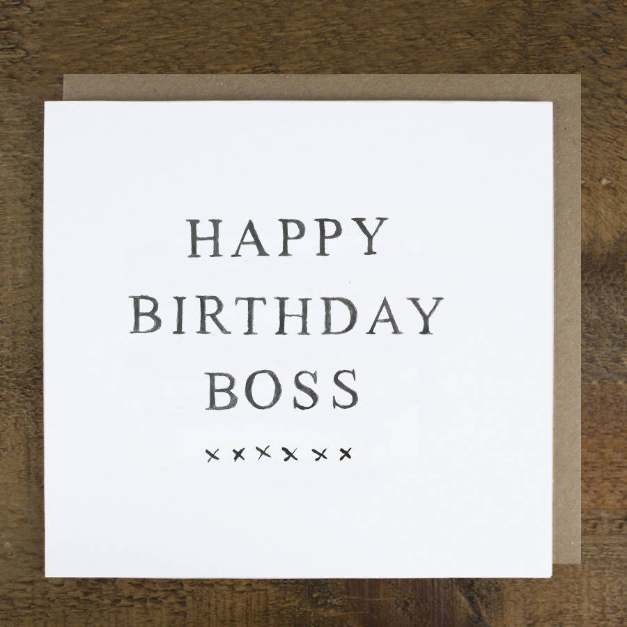 'happy birthday boss' card by zoe brennan ...