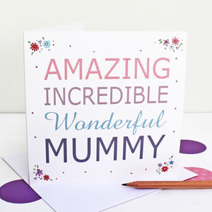 'Amazing Wonderful Mummy' Greeting Card