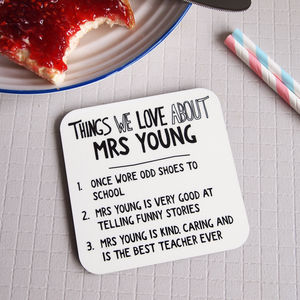 Personalised Things We Love About Our Teacher Coaster - tableware
