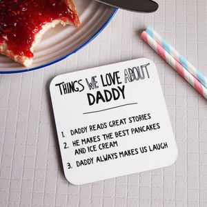 Personalised Things We Love About Dad Or Daddy Coaster - gifts for fathers