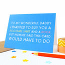 Personalised 'Mummy Said' Father's Day Card