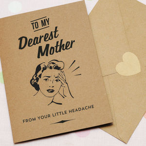 Mother's Little Headache Card - funny cards