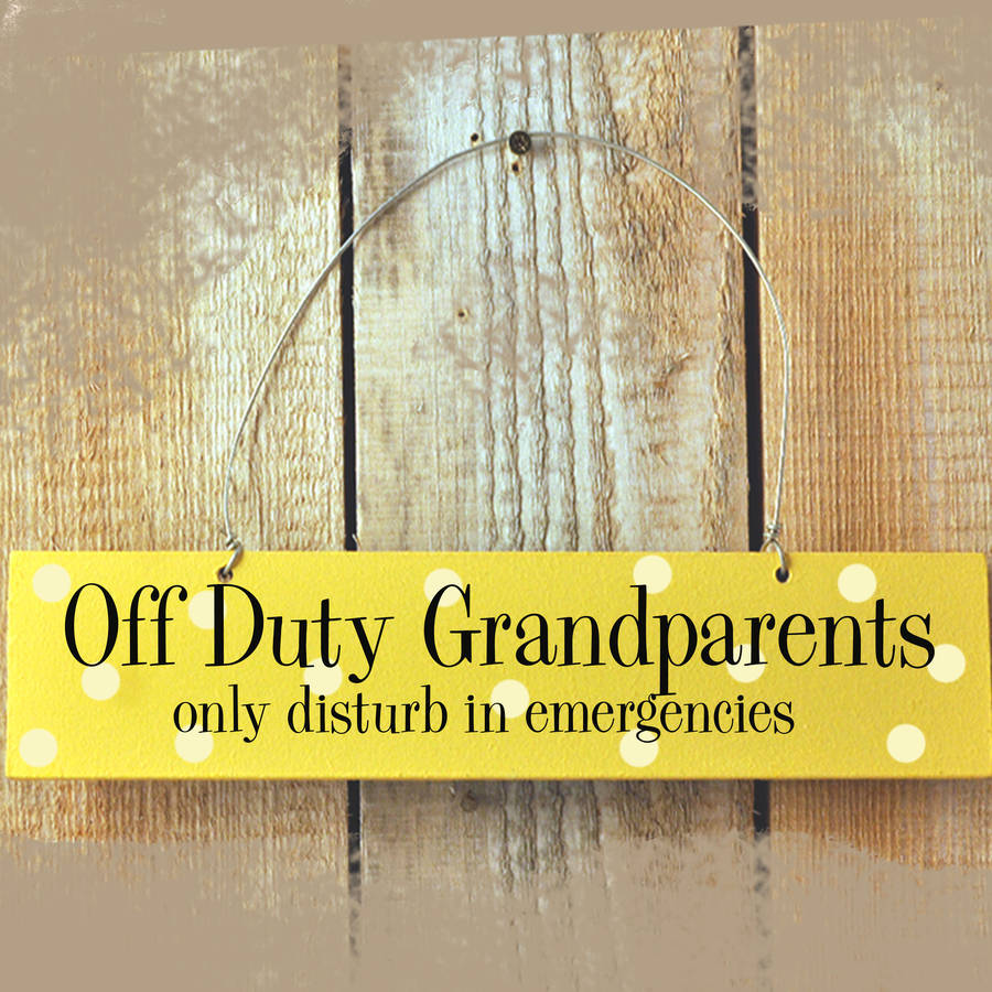 Wooden Off Duty Grandparents Door Sign