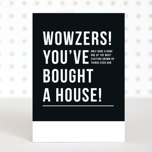 'Wowzers' New Home Card