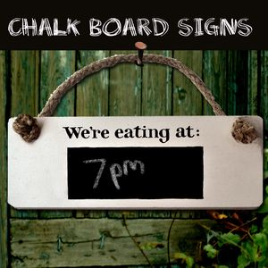 'We're Eating At…' Chalk Board Sign - noticeboards