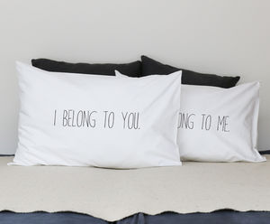 'I Belong To You' Pillowcase Set - bedding & accessories
