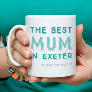 Best Mum In… Personalised Mug - gifts for mothers