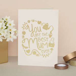 'You Are The Best Mum Ever' Card