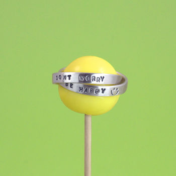 Personalised 'Don't Worry Be Happy' Text Ring