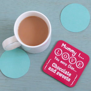 Personalised Love You More Than Coaster - gifts from younger children
