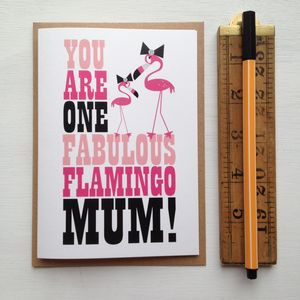 'You're One Fabulous Flamingo' Mothers Day Card