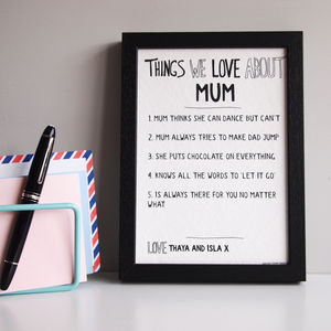 Personalised Things We Love About Mum Or Mummy Print - token gifts