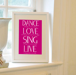 'Dance, Love, Sing, Live' Print - typography
