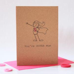 You're Super Mum Card