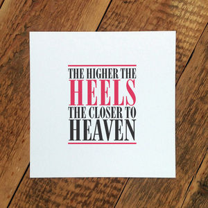 Birthday Card; 'The Higher The Heels…' - blank cards
