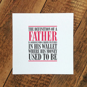 Birthday Card For Dad; 'Definition Of A Father'