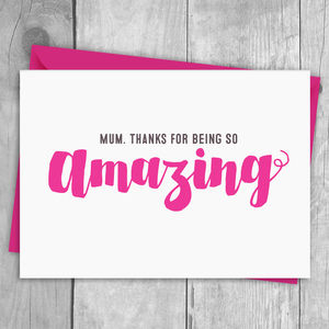You're Amazing Mothers Day Card